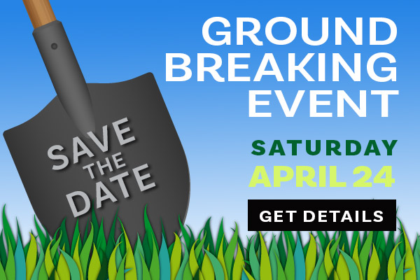 Save The Date Ground Break SM